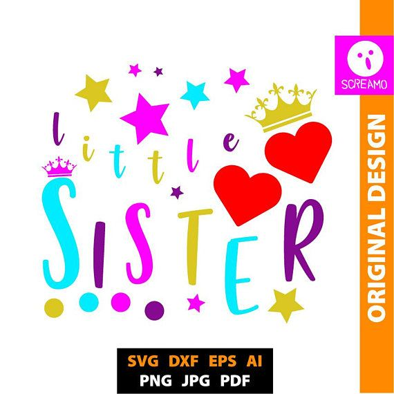 LITTLE SISTER SVG cut files vector clipart printable svg