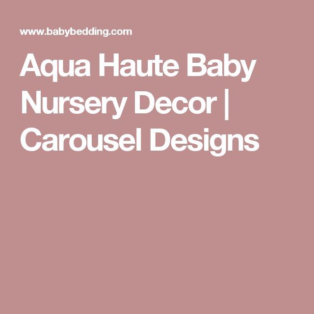 Aqua Haute Baby Nursery Decor | Carousel Designs