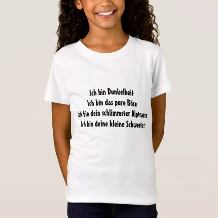 Dunkelhe, pure Böse, Alptraum, kleine Schwester T-Shirt - tap, personalize, buy right now!