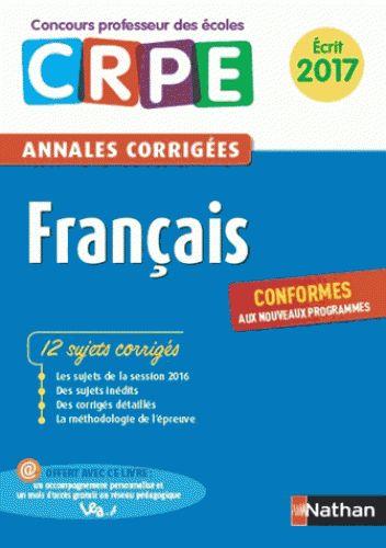 Français : annales corrigées : écrit 2017 : CRPE http://cataloguescd.univ-poitiers.fr/masc/Integration/EXPLOITATION/statique/recherchesimple.asp?id=194763196
