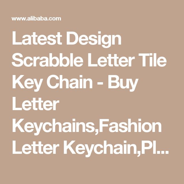 Latest Design Scrabble Letter Tile Key Chain - Buy Letter Keychains,Fashion Letter Keychain,Plastic Letter Keychain Product on Alibaba.com