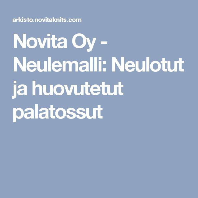 Novita Oy - Neulemalli: Neulotut ja huovutetut palatossut