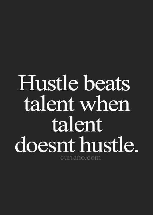 Talent is wasted if you aren't willing to put it to use. Love this attitude!
