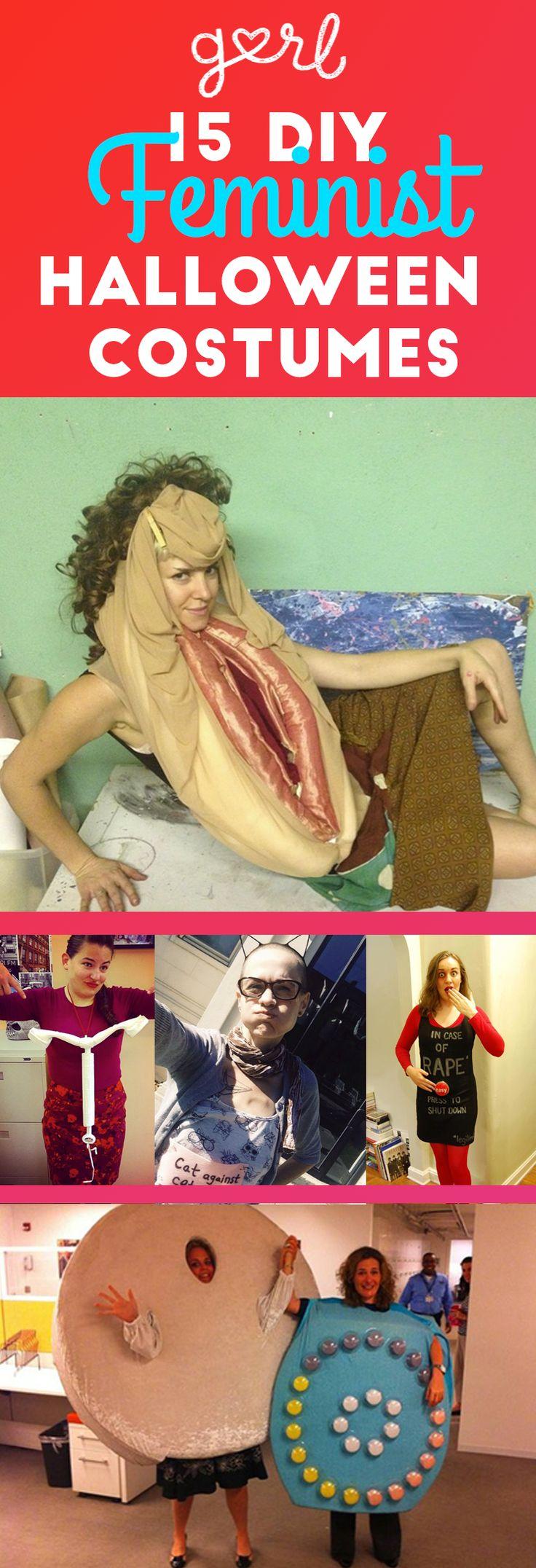 15 DIY Feminist Halloween Costumes Only Badass Girls Can Wear