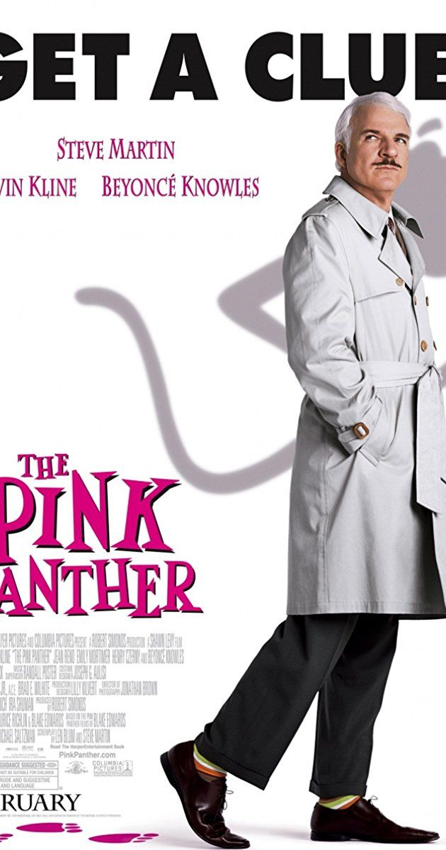 Directed by Shawn Levy.  With Steve Martin, Kevin Kline, Jean Reno, Emily Mortimer. Bumbling Inspector Clouseau must solve the murder of a famous soccer coach and find out who stole the infamous Pink Panther diamond.