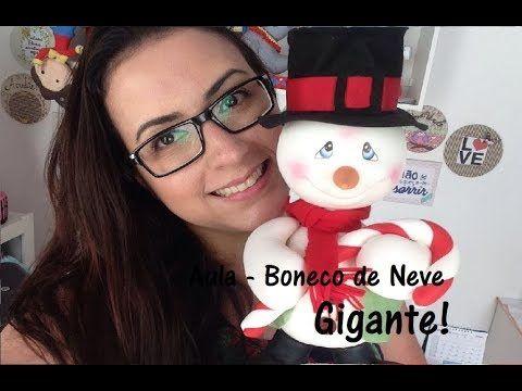 """DIY - """"Boneco de Neve Gigante - Natal"""" - Unidos pela Arte - Raquel Fontinele - YouTube"""