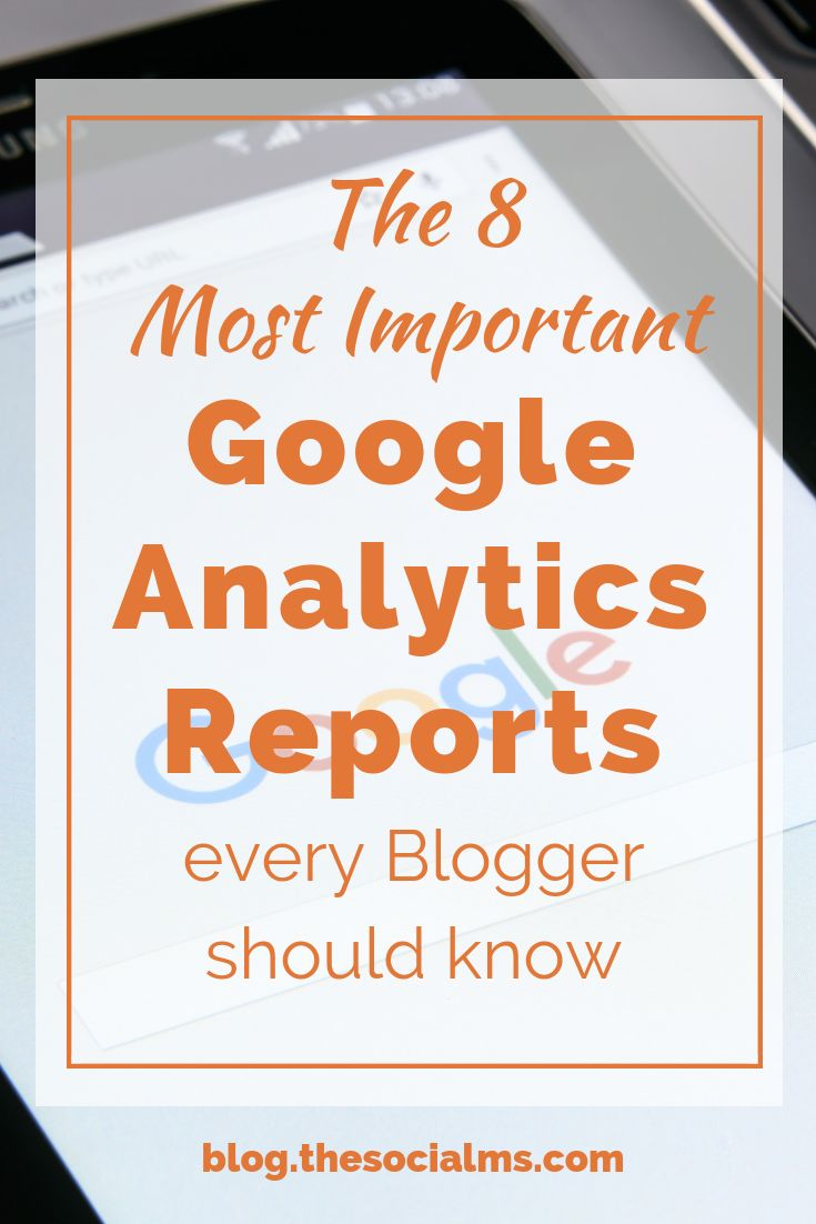 8 Important Google Analytics Reports For Social Media Management