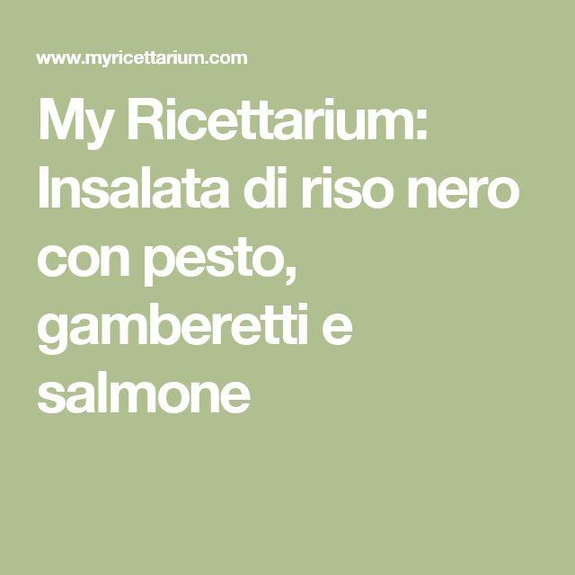 My Ricettarium: Insalata di riso nero con pesto, gamberetti e salmone