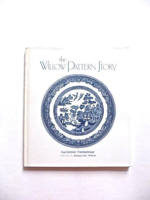 The Willow Pattern Story by Lucienne Fontanna Vintage Book