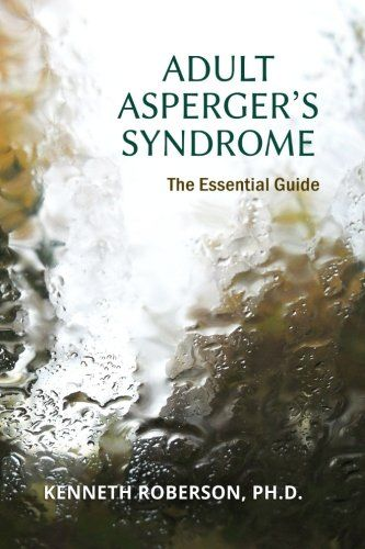 you have Asperger's Syndrome or know someone who does? Are you looking for a reference guide about Asperger's in adults? Do you have questions you