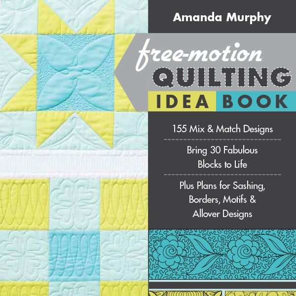Free Motion Quilting Idea Book Amanda Murphy : 17 best images about The Free-Motion Quilting Idea book on Pinterest Runners, We and Facebook