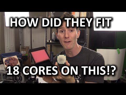 18 Core CPUs!? - Intel Xeon E5 2699 v3 Processor Overclocking & Testing - YouTube