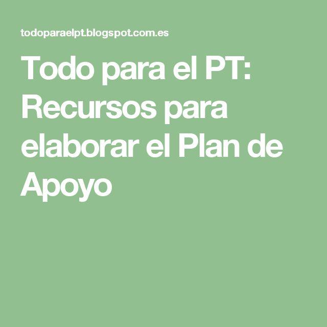 Todo para el PT: Recursos para elaborar el Plan de Apoyo
