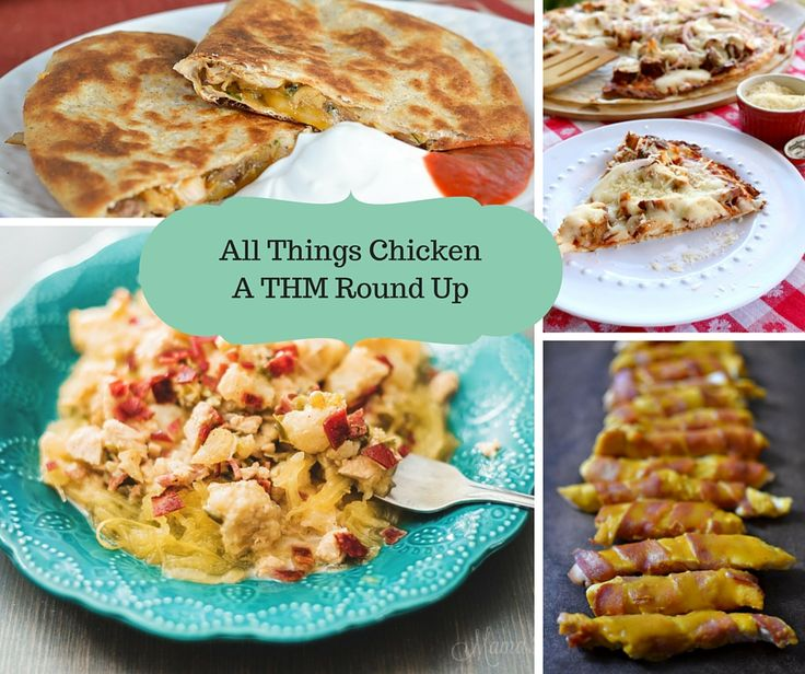 All Things Chicken- A THM Chicken Recipe Round Up of S, E & FP Meals.