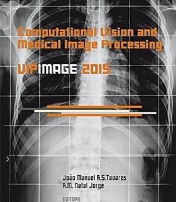 Computational Vision And Medical Image Processing V: Proceedings Of The 5th Eccomas Thematic Conference… PDF