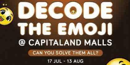 CapitaLand Malls Singapore Celebrates World Emoji Day with Various Challenges 17 Jul - 13 Aug 2017