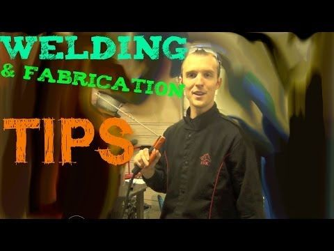 28 Welding & Fabrication Tips To Make You A Better Welder - YouTube