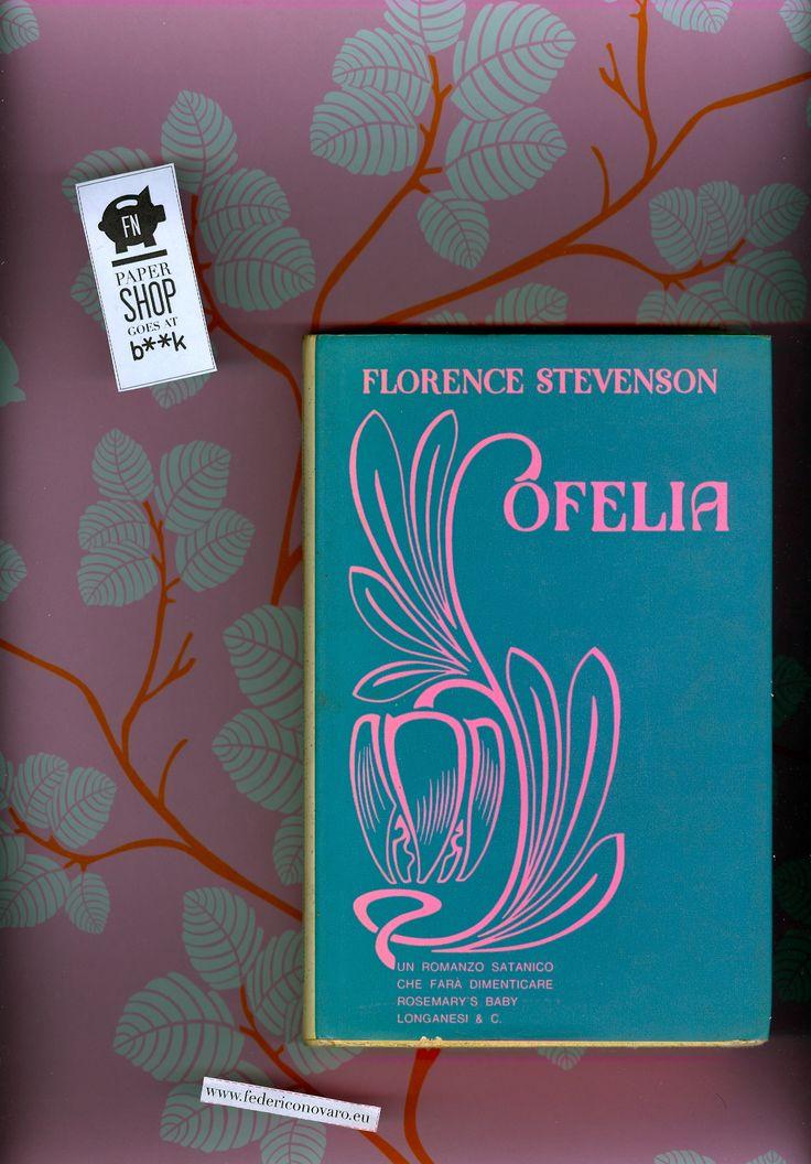 """Ofelia (tit. orig. non indicato), di Florence Stevenson. Longanesi & C. -""""La gaja Scienza"""", 326 - 1971 - pag. 275 - Rilegato con sovracopert..."""