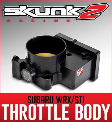 Skunk2 Subaru WRX/STI Throttle Body 2004 - 2007 Subaru STi 2006 - 2007 Subaru WRX  Skunk2 introduces its 72mm Pro Series Throttle Body for the '06-'07 WRX and '04-'07 STi in a signature, Blac...