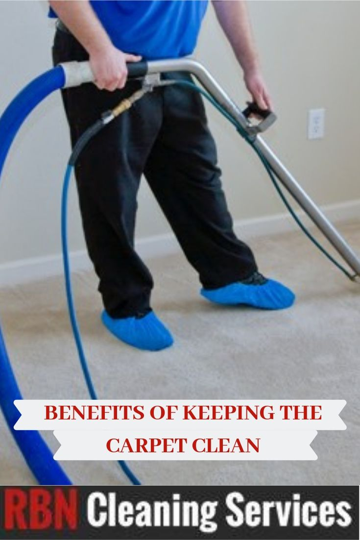 What Are The Benefits Of Keeping The Carpet Clean Of Your Home How To Clean Carpet Cleaning Carpet