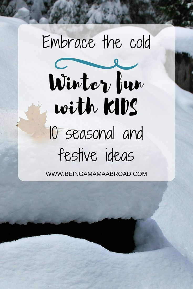What can you do in winter with a toddler or a young child? Days are getting shorter and when it's cold outside, it can be very tempting sometimes to stay in all day. But you can certainly have lots of fun together, even in winter months. Get ready for some winter fun with kids; toddlers or older.