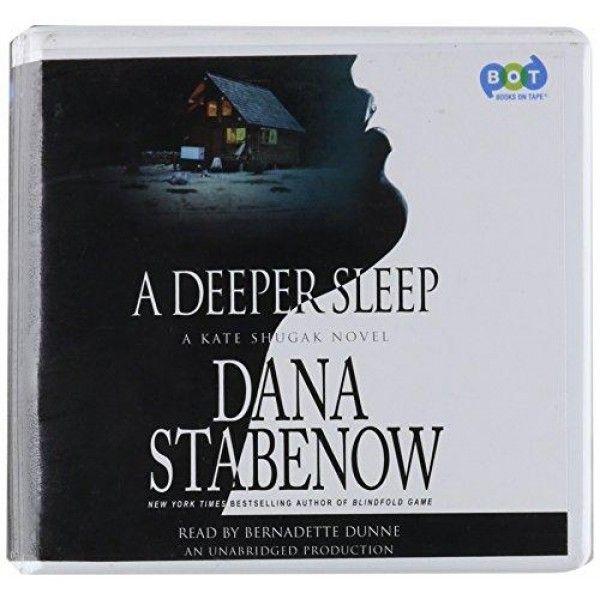 a deeper sleep: a kate shugak novel