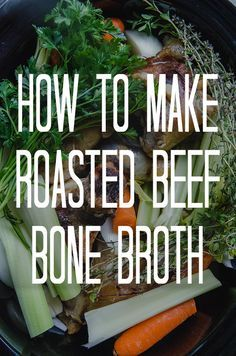 How To Make Roasted Beef Bone Broth + How It's Helping Me Heal! {Slow-Cooker & Pressure Cooker Instructions}