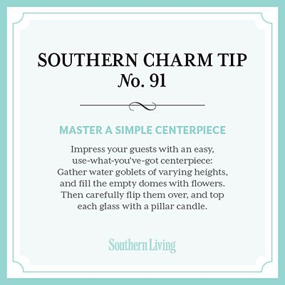 #SouthernCharm Tip #91: Master a Simple Centerpiece