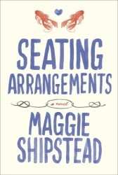 Seating Arrangements: Books Covers, New England, Wedding Weekend, Books Worth, Summer Reading, Seats Arrangements, Reading Lists, Maggie Shipstead, Books Review