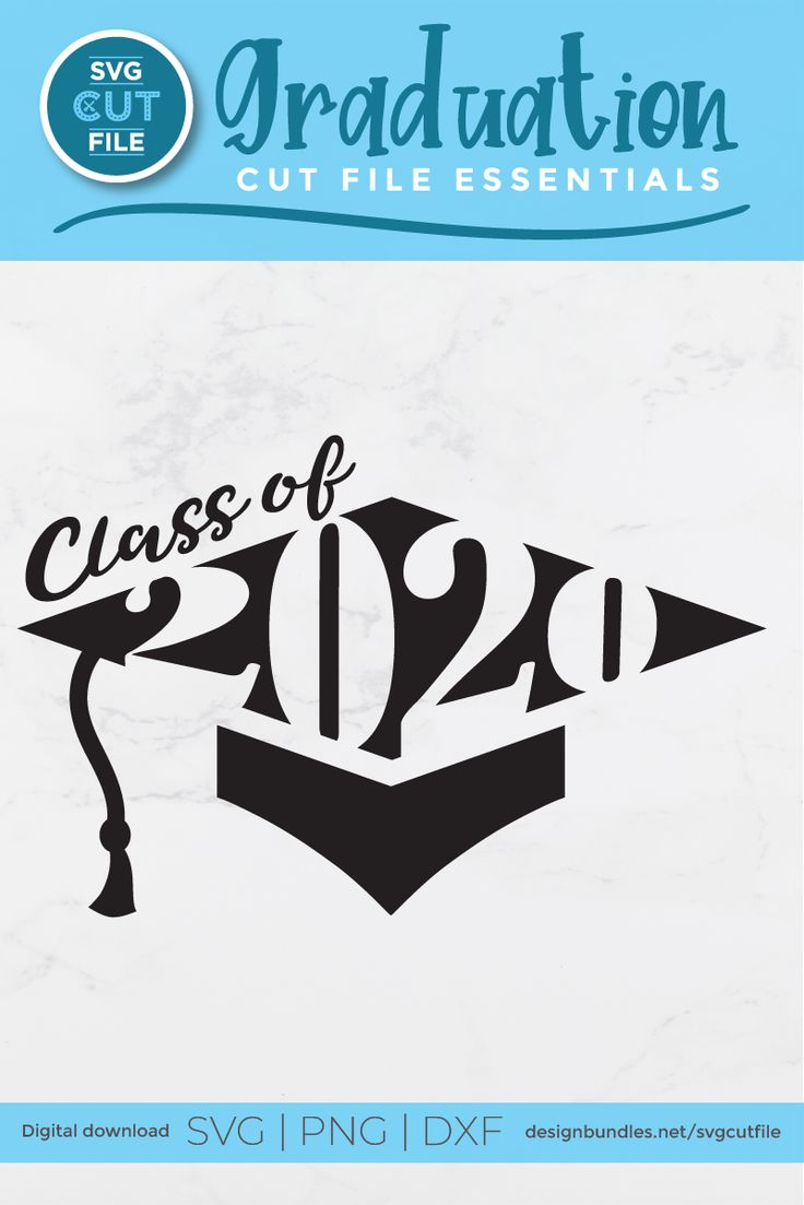 Class of 2020 grad svg Graduation svg file cap