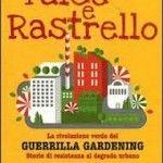 Falce e Rastrello. Storie di resistenza al degrado urbano.
