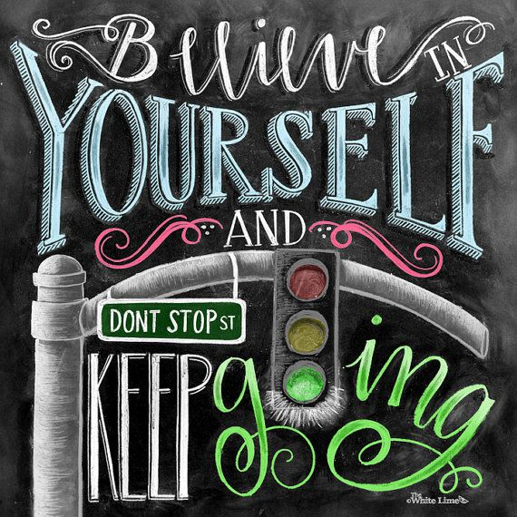 Believe In Yourself Chalk Art Chalkboard Art by TheWhiteLime