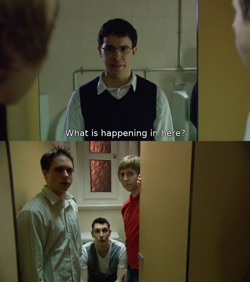 What is happening in here? - Inbetweeners