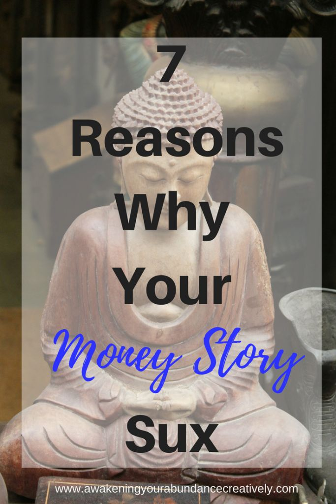 7 Reasons Why Your Money Story Sux