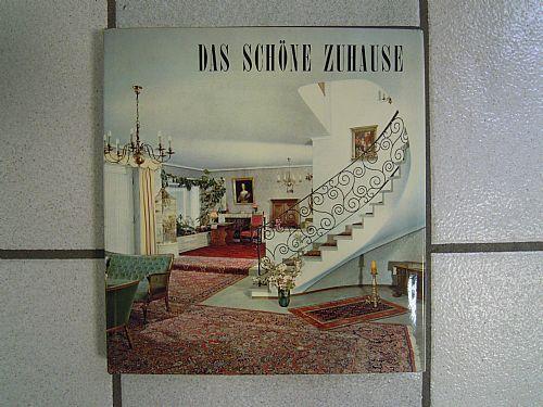 Das Schone Zuhause- Franz Bauer. 1968. 218 pp con immagini a colori, 24x26 cm, copertina rigida. Lingua tedesca.