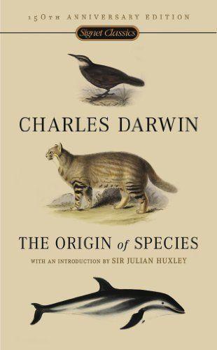 The Origin Of Species: 150th Anniversary Edition by Charles Darwin, http://www.amazon.com/dp/B002JF1N0A/ref=cm_sw_r_pi_dp_TmVzsb0SBF91M