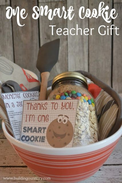 End of the year teacher gift. Teacher gifts, DIY teacher gifts, One Smart Cookie teacher gift