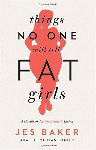 #free  #download  or #read  #online Things no one will tell fat girls, a handbook for the unapologetic living health pdf book authorized by Jes Baker. #literature #Social    #pdfbooksinfo #Entertainment   #Humor #pdfbook #selfhelp #psychology
