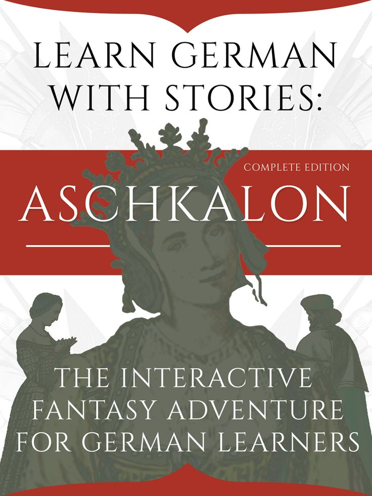 Learn German With Stories: Aschkalon (Complete Edition) - The Interactive Fantasy Adventure For German Learners (German Edition) - LearnOutLive Books