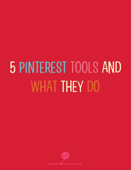5 Pinterest Tools and What They Do