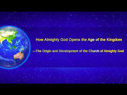 God's Words Never Cease | The Origin and Development of the Church of Al...