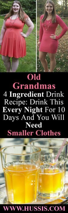 Old Grandmas 4 Ingredient Drink Recipe: Drink This Every Night For 10 Days And You Will Need Smaller Clothes – Women Health and Beauty Tips