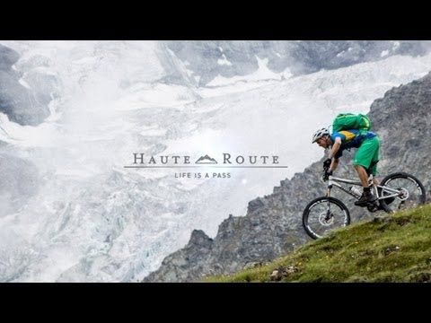 VAUDE - Haute Route: Life is a Pass - MTB Movie (HD) - YouTube