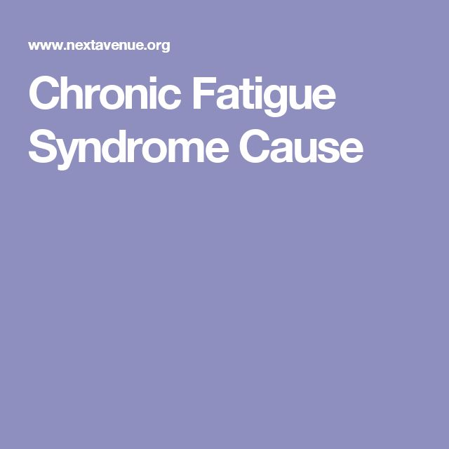 Chronic Fatigue Syndrome Cause