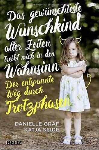 Trotzphase: Darum erwarten Eltern zu viel von ihren Kindern | BRIGITTE.de