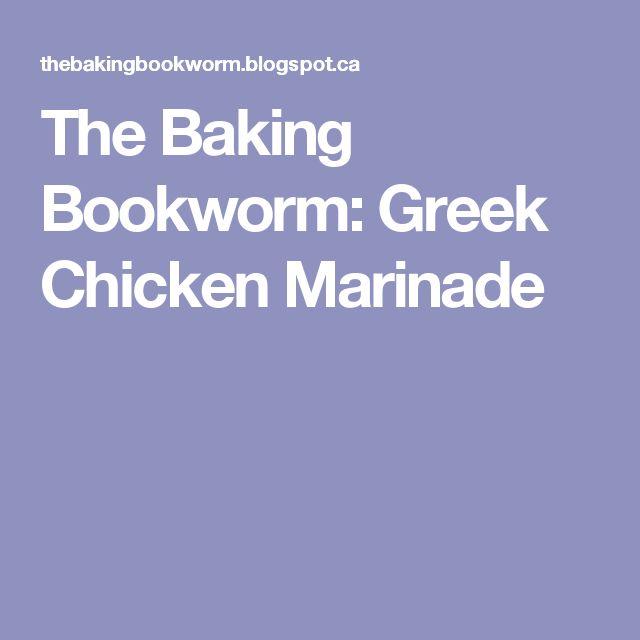 The Baking Bookworm: Greek Chicken Marinade