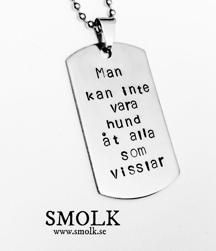 Halsband med handstansad text på bricka av rostfritt stålCitat Av Mia Habermann; Man kan inte alltid vara så jävla ljuvStorlek: 48x26 mm