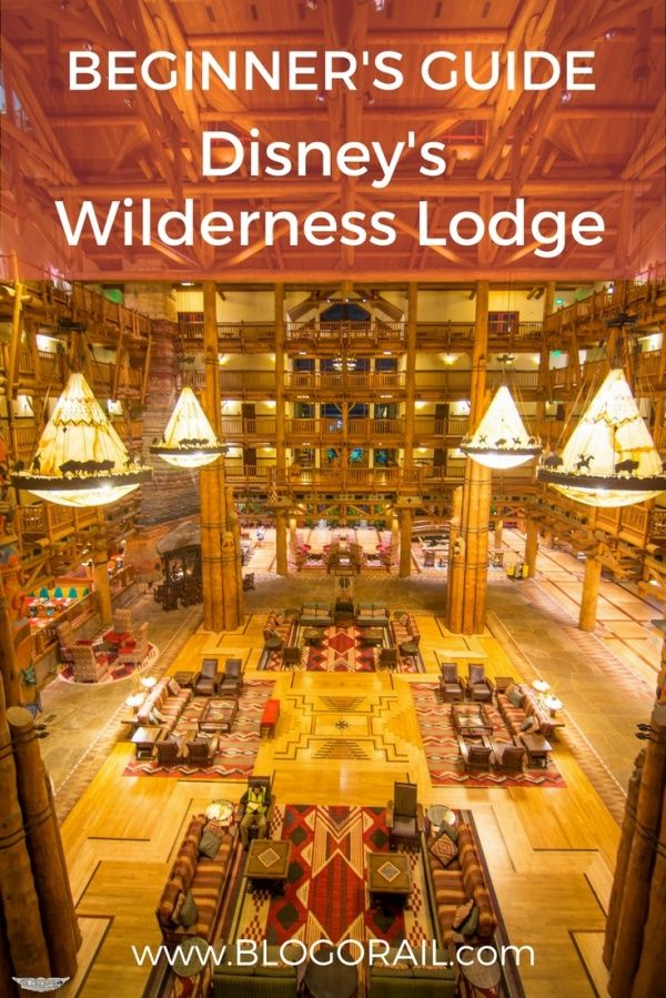 Beginner's Guide - Disney's Wilderness Lodge - The Blogorail