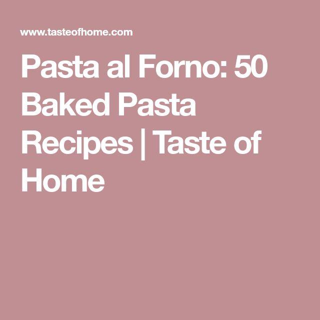 Pasta al Forno: 50 Baked Pasta Recipes | Taste of Home
