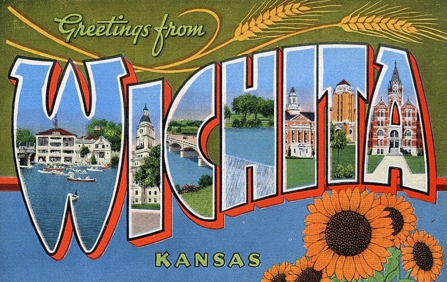 Greetings from Wichita, Kansas